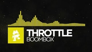 [Electro] - Throttle - Boombox [Monstercat Release]