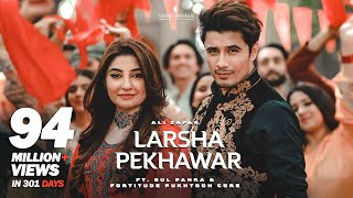 Larsha Pekhawar   Ali Zafar ft. Gul Panra & Fortitude Pukhtoon Core   Pashto Song