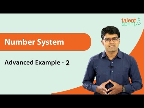 Number System |  Advanced Example - 2 | TalentSprint