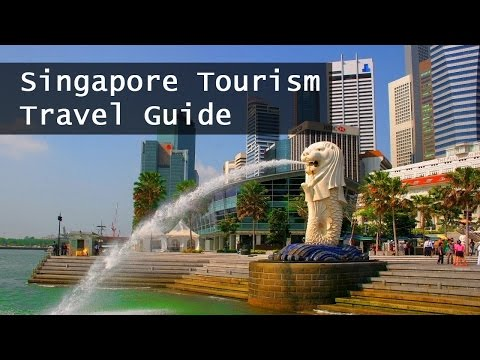 Singapore Tourism Travel Guide | Travel Tips Channel
