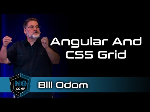 Angular and CSS Grid: Get ready to fall in love | Bill Odom