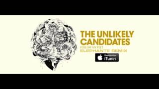 The Unlikely Candidates - Follow My Feet (Elephante Remix) [ATLANTIC]