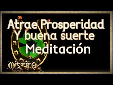 Meditaci n atrae buena suerte y prosperidad a tu vida - Como atraer la suerte a mi vida ...