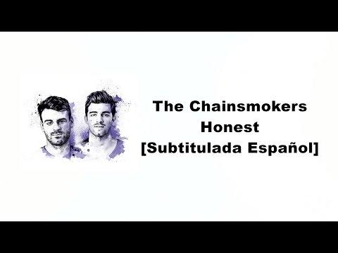 The Chainsmokers - Honest (Subtitulada Español)