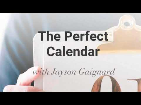 The Perfect Calendar