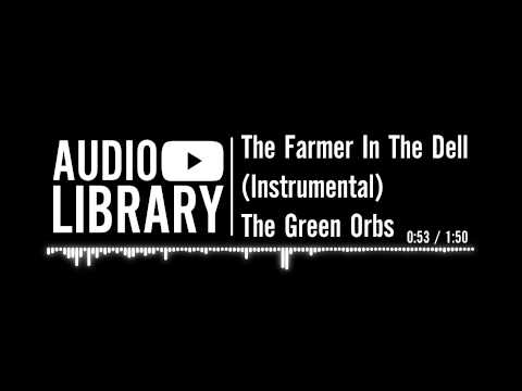 The Farmer In The Dell (Instrumental) by The Green Orbs | Nursery rhyme