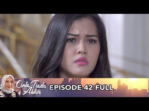 Cinta Tiada Akhir Episode 42 FULL