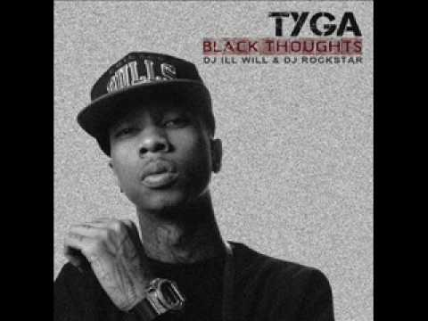 Tyga - Tyga Tyga ( Black Thoughts )