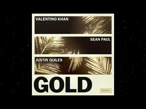 Valentino Khan Feat.  Sean Paul, Justin Quiles - Gold Remix  (Audio)