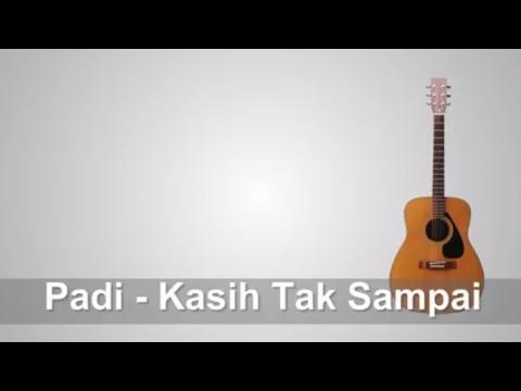 Lirik Lagu Padi Kasih - Tak Sampai + Chord
