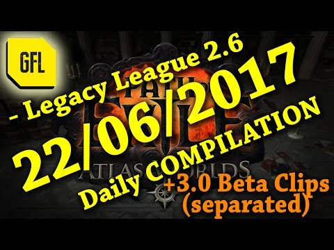 Yesterday in Path of Exile 2.6: 22/06/2017 + Races + 3.0 Beta clips SEPARATED.