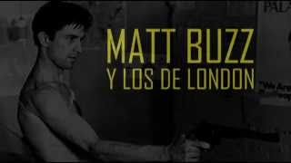 CHUCRUT - MATT BUZZ Y LOS DE LONDON