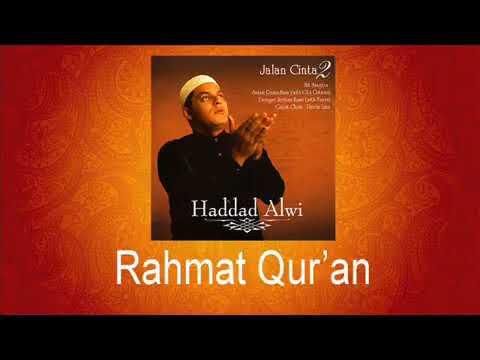 Hadad Alwi Feat Shila - Rahmat Qur'an
