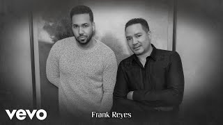 Romeo Santos, Frank Reyes - Payasos (Audio)