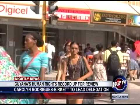 GUYANA'S HUMAN RIGHTS RECORD UP FOR REVIEW