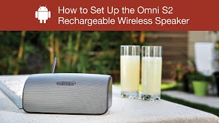 How to Set Up the Polk Omni S2 Rechargeable Wireless Speaker- Android Device