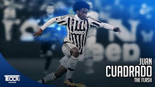Juan Cuadrado - The Flash - RunsSkillsGoals 2016 HD