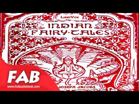 Indian Fairy Tales Full Audiobook by Joseph JACOBS by Children's Fiction, Myths, Legends & Fairy