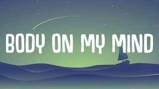 Baixar Moonshine - Body On My Mind (Lyrics)