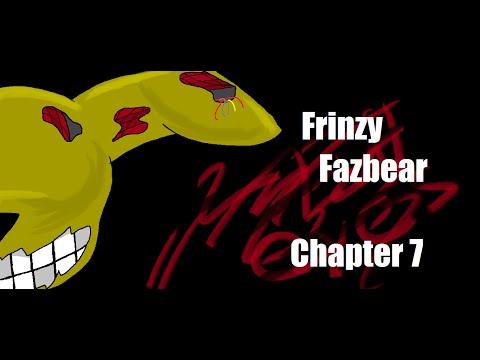 Frinzy Fazbear [REMAKE] Chapter 7