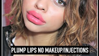 Super Plump Lips Without Injections or Makeup!
