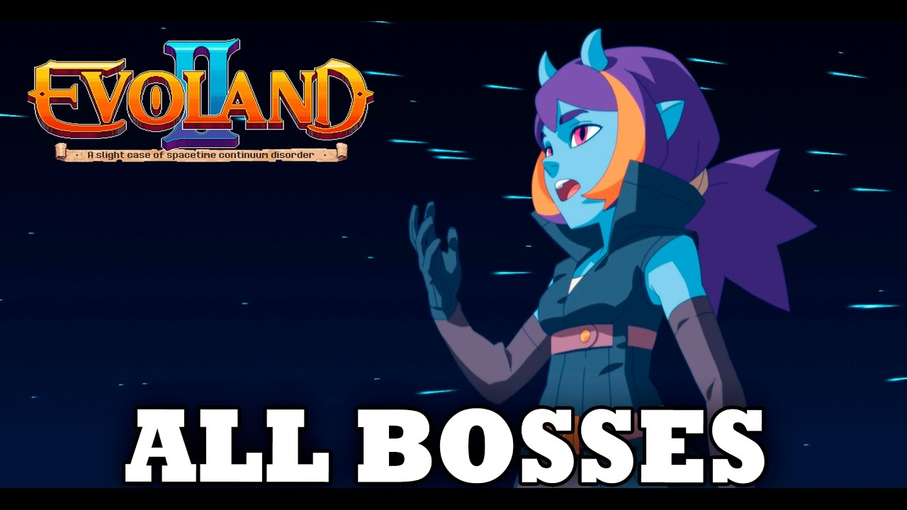 Evoland 2 - All Bosses (With Cutscenes) HD