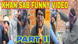 Khan Sahab Funny Love Story part II by| kashmiri rounders