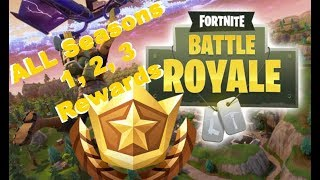 Fortnite: Battle Royale - ALL Seasons 1, 2, 3 Battle Pass Rewards with Some Daily and Weekly Items