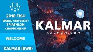 The 2018 FISU World University Triathlon Championship will be held in  Kalmar, Sweden.