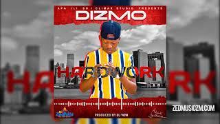 Dizmo - Hardwork [Official Audio]    #ZedMusic Zambian Music 2020