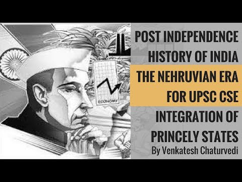 Post Independence History of India - The Nehruvian Era For UPSC CSE By Venkatesh Chaturvedi