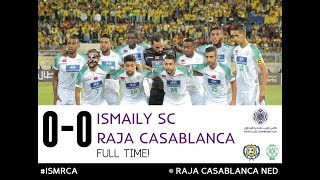 Ismaily SC 0-0 RAJA Casablanca | Arab Club Championship 2018