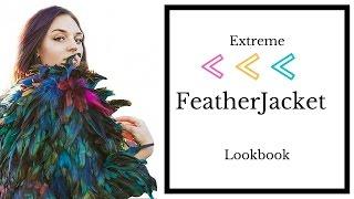 Extreme Feather Jacket | DIY Lookbook