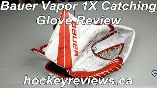Bauer Vapor 1X Od1n Goalie Catching Glove Review