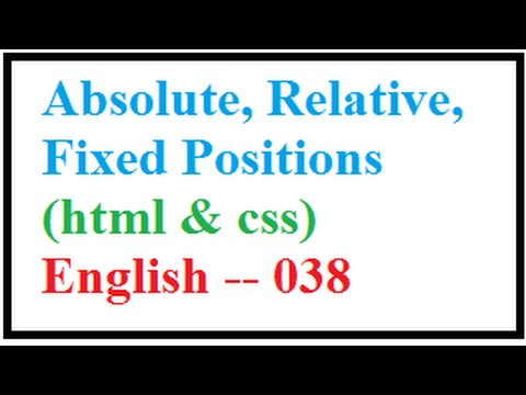 Absolute, Relative, Fixed Positions in CSS -- English 038-vlr training