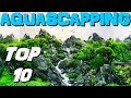 TOP 10 LES PLUS BEAUX AQUASCAPING (re-upload)