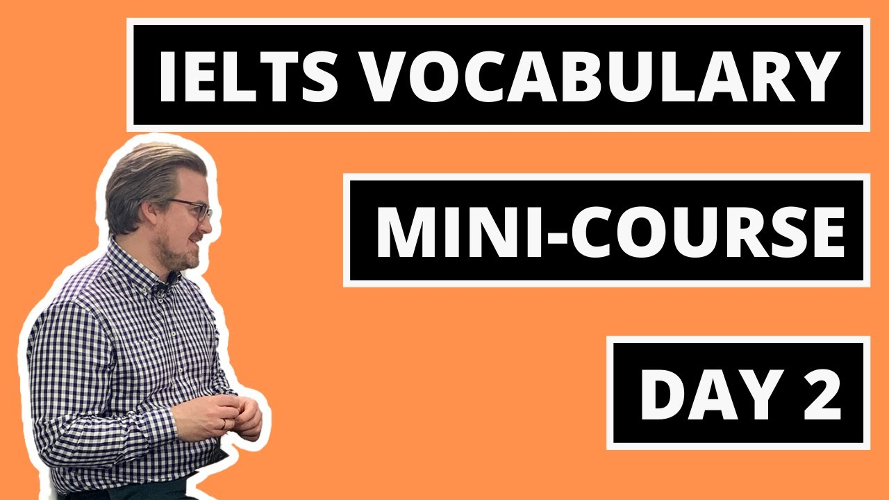 5 Things You Need to Know about IELTS Vocabulary - IELTS Advantage