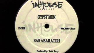 Gypsy Men Barabaratiri Inhouse Records