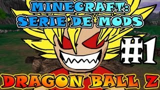 Minecraft | DRAGON BALL Z | Serie de MODS - Ep.#1 | ¡SOY GOKÚ! :D