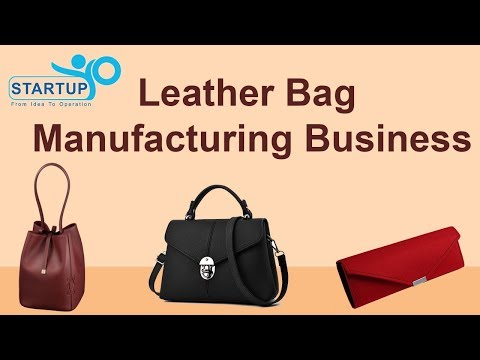 Leather Bags Manufacturing Business - StartupYo thumbnail