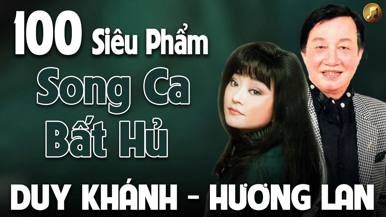 Duy Khánh Hương Lan | 100 Siêu Phẩm Song Ca Nhạc Vàng Xưa Bất Hủ – Chấn Động Con Tim