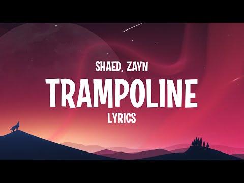 SHAED & ZAYN - Trampoline (Lyrics)