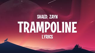 Download lagu SHAED & ZAYN - Trampoline (Lyrics)