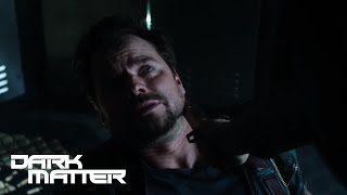 DARK MATTER (clips) | 'The Wrong Side of This' from Episode 208 | SYFY