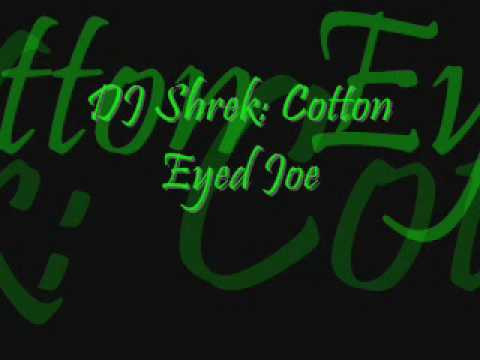 DJ Shrek- Cotton Eyed Joe