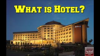 Introduction to Hotel|| What is Hotel ?