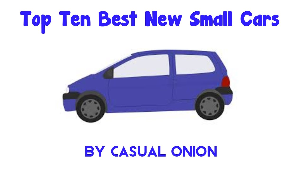 top 10 small cars 2015 casual onion youtube. Black Bedroom Furniture Sets. Home Design Ideas