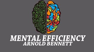 Mental Efficiency - Mental Exercises and Mental Energy by Arnold Bennett, | Audiobook | Full | Text(Mental Efficiency Audiobook, a light hearted yet thought-provoking collection of articles, Bennett offers his thoughts on exercising the mind, organising your life, ..., 2016-09-10T08:01:17.000Z)
