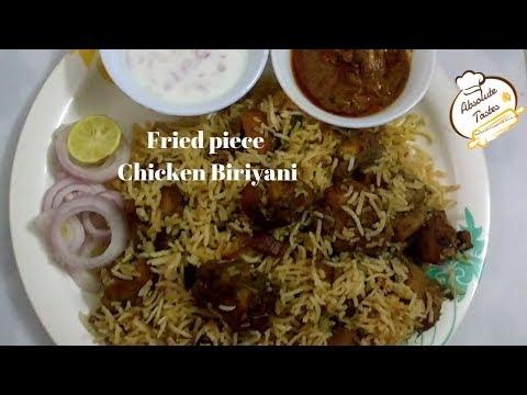 Hyderabadi Fried piece Chicken Biriyani recipe