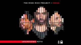 Freak (Remix) - Rishi Rich ft. Jay Sean & Juggy D (UpsideDown Refix)